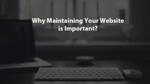 Why and How Maintain a Website is Important?