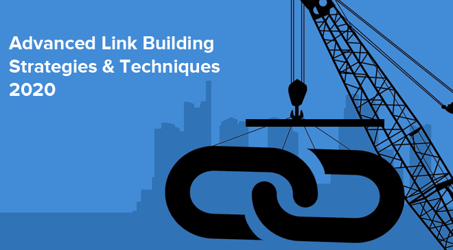 Advanced Link Building Strategies 2020