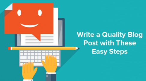 Write a Quality Blog Post