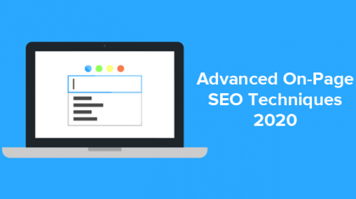 Advanced On Page SEO Techniques, Factors & Strategies 2020