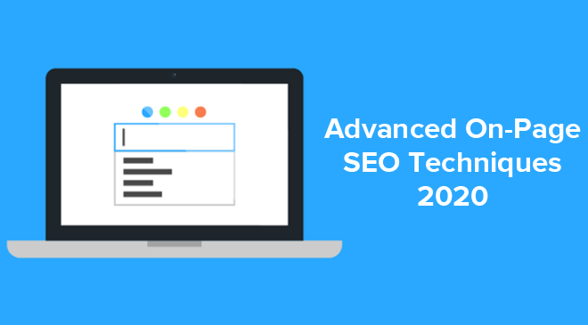 Advanced On Page SEO Techniques 2020