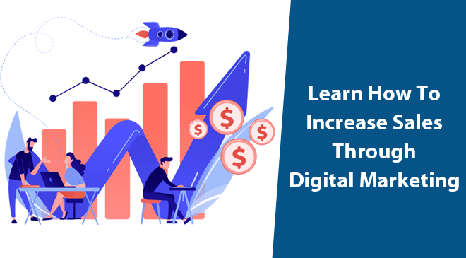 how to increase sales using digital marketing